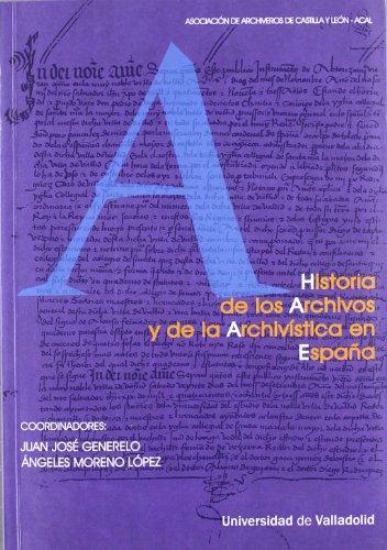 Historia De Los Archivos Y De La Archivística En España