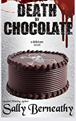 Death by Chocolate (Volume 1) by Berneathy, Sally C (2013) Paperback