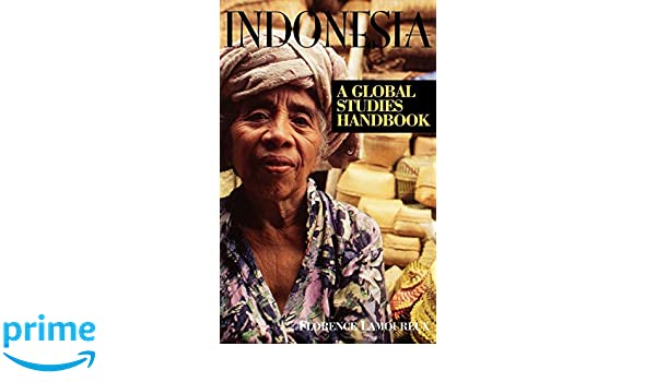 Indonesia: A Global Studies Handbook