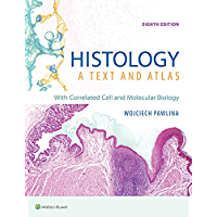 Histology: A Text and Atlas: With Correlated Cell and Molecular Biology (English Edition)