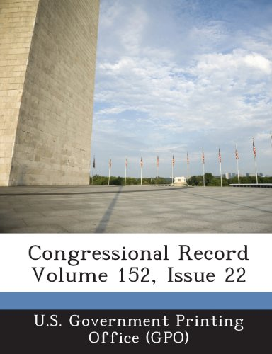 Congressional Record Volume 152, Issue 22