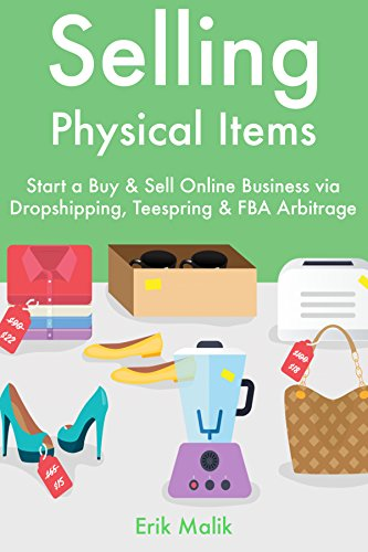 Selling Physical Items: Start a Buy & Sell Online Business ...