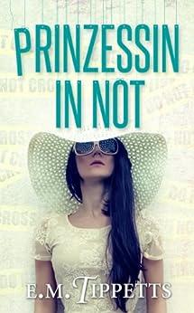 Prinzessin in Not (Nicht mein Märchen 2) von [Tippetts, E.M.]