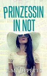 Prinzessin in Not (Nicht mein Märchen 2)
