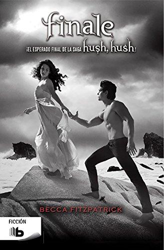 Finale (Saga Hush Hush 4) (B DE BOLSILLO)