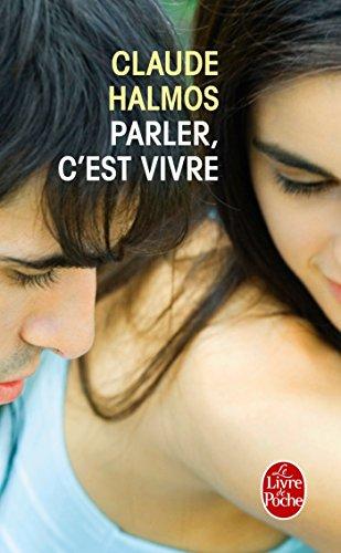 Parler, c'est vivre (Litterature & Documents)
