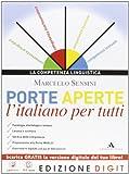eBook Gratis da Scaricare Porte aperte L italiano per tutti Con Me book e Contenuti Digitali Integrativi online (PDF,EPUB,MOBI) Online Italiano