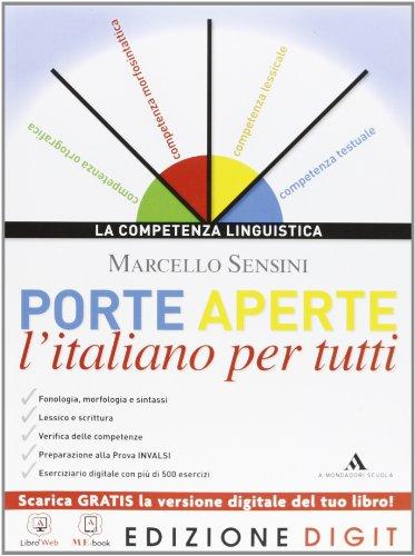 Porte aperte - L'italiano per tutti. Con Me book e Contenuti Digitali Integrativi online
