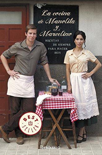 Descargar Libro La cocina de Manolita y Marcelino: Recetas de siempre para hacer hoy (BEST SELLER) de Varios autores
