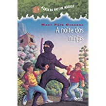 A noite dos ninjas (A casa da árvore mágica) (Portuguese Edition)