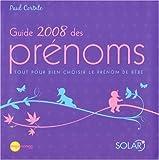 Guide 2008 des prénoms