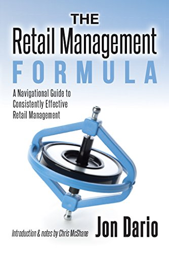 the-retail-management-formula-a-navigational-guide-to-consistently-effective-retail-management