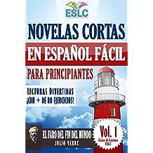 """Novelas cortas en español fácil para principiantes. Lecturas divertidas ¡con más de 80 ejercicios!: """"El faro del fin del mundo"""" de Julio Verne (Guías de Lectura ESLC nº 1)"""