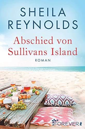 Abschied von Sullivans Island (Charleston-Love-Storys, Band 2)