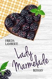Lady Marmelade: Ferien bei Madame Confiture