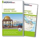 MERIAN live! Reiseführer Kreuzfahrt Emirate Oman: Mit Extra-Karte zum Herausnehmen - Birgit Müller-Wöbcke