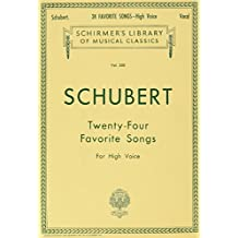 Franz Schubert Twenty-Four Favorite Songs For High Voice High Vce Boo
