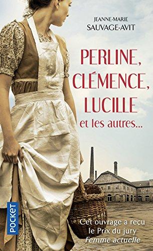 Perline, Clémence, Lucille et les autres par Jeanne-Marie SAUVAGE-AVIT