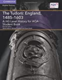 Cover of: A/AS Level History for AQA The Tudors: England, 1485–1603 Student Book   Hannah Dalton