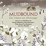 Mudbound – Die Tränen von Mississippi: 8 CDs