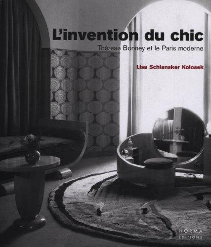 L'Invention du chic : Thérèse Bonney et le Paris moderne
