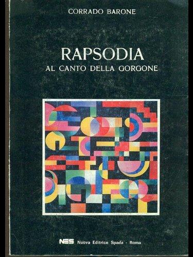 Rapsodia, al canto della Gorgone