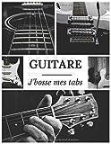 GUITARE J'bosse mes tabs: cahier de musique guitare | tablatures | Grand Format 21,5 x 27,94 cm