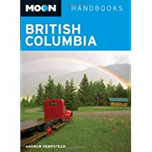 Moon British Columbia (Moon Handbooks)