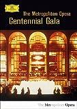 Le Gala Du Centenaire Du Metropolitan Opera [Alemania] [DVD]