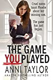 The Game You Played by Anni Taylor
