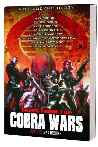 G.I. Joe: Tales From The Cobra Wars by Max Brooks (2011-04-19)