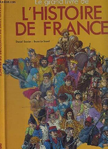 Le Grand livre de l'histoire de France par  Daniel Sassier