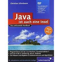 Java ist auch eine Insel: Das umfassende Handbuch (Galileo Computing)