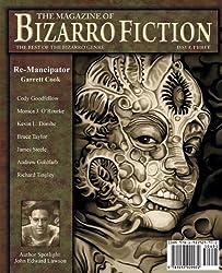 The Magazine of Bizarro Fiction  (Issue Three)