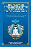 The Practice of Dzogchen in the Zhang-Zhung Tradition of Tibet (English Edition)