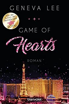 Game of Hearts: Roman (Die Love-Vegas-Saga 1) von [Lee, Geneva]