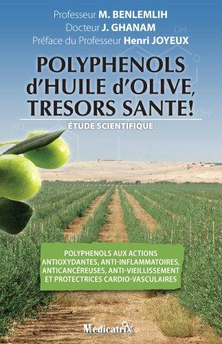 Couverture du livre Polyphénols d'HUILE d'OLIVE, trésors santé!