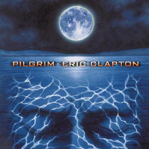 Eric Clapton: Pilgrim (Audio CD)