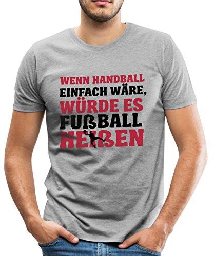 Spreadshirt Wäre Handball Einfach Hieße Es Fußball Spruch Männer Premium T-Shirt, 5XL, Grau meliert