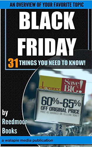 Black Friday: 31 Things You NEED To Know (English Edition) eBook ...