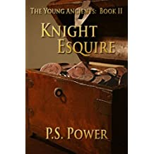 Knight Esquire (The Young Ancients Book 2) (English Edition)