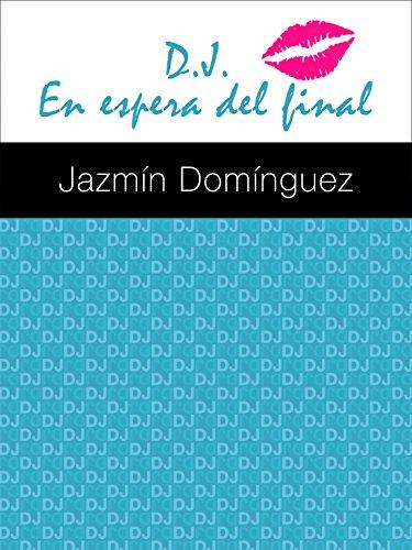 DJ En espera del final por Jazmín Domínguez