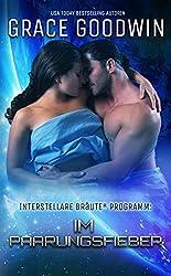 Im Paarungsfieber (Interstellare Bräute® Programm 10)