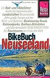 Neuseeland Bikebuch. Die Kiwi-Inseln für Tourenradler und Mountainbiker