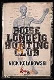Boise Longpig Hunting Club (English Edition)