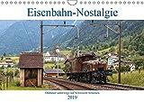 Eisenbahn-Nostalgie - Oldtimer auf Schweizer SchienenCH-Version (Wandkalender 2019 DIN A4 quer): Eisenbahnkalender mit Bildern nostalgischer ... 14 Seiten ) (CALVENDO Technologie)