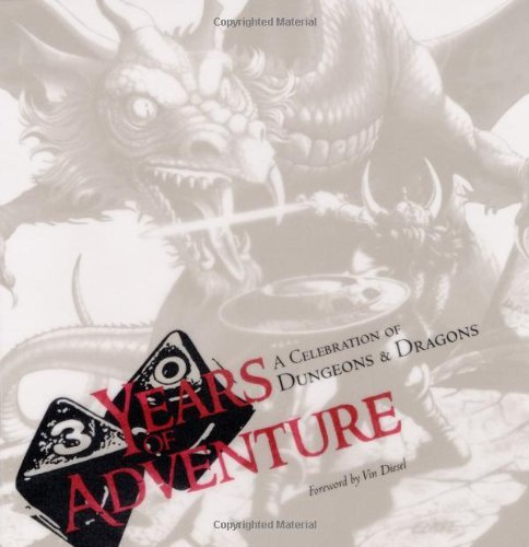 Thirty Years of Adventure: A Celebration of Dungeons & Dragons by Wizards Of The Coast (October 01,2004) par Wizards Of The Coast