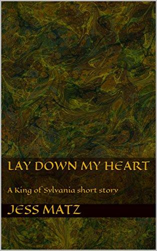 lay-down-my-heart-a-king-of-sylvania-short-story-english-edition