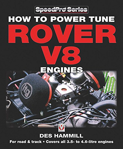 how-to-power-tune-rover-v8-engines-for-road-track-speedpro