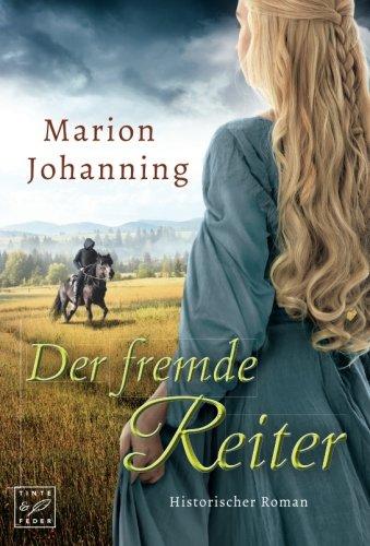 Johanning, Marion: Der fremde Reiter